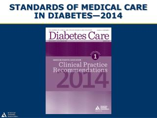 Standards of Medical Care in Diabetes—2014