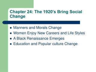 Chapter 24: The 1920's Bring Social Change