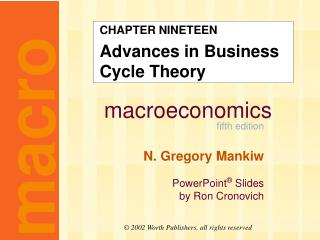 CHAPTER NINETEEN Advances in Business Cycle Theory