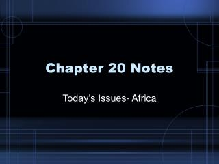 Chapter 20 Notes