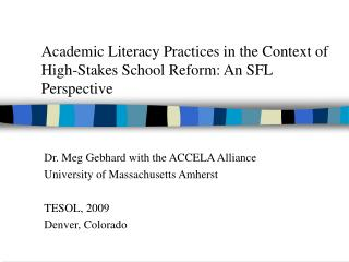Academic Literacy Practices in the Context of High-Stakes School Reform: An SFL Perspective