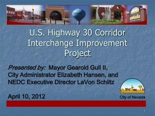 U.S. Highway 30 Corridor Interchange Improvement Project