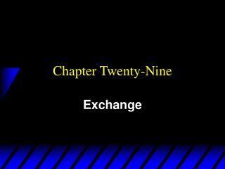 Chapter Twenty-Nine