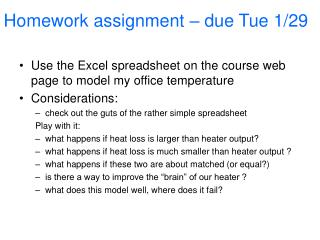 Homework assignment – due Tue 1/29
