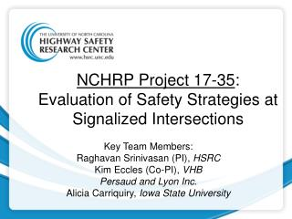 NCHRP Project 17-35 : Evaluation of Safety Strategies at Signalized Intersections
