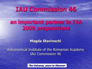 IAU Commission 46 an important partner in IYA 2009 preparations