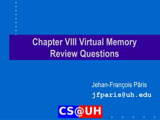 Chapter VIII Virtual Memory Review Questions