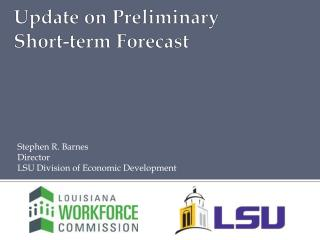 Update on Preliminary Short-term Forecast
