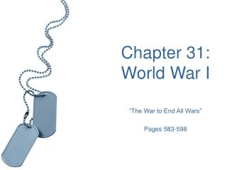 Chapter 31:  World War I