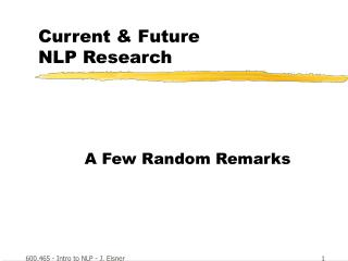 Current & Future  NLP Research