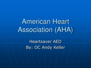 American Heart Association (AHA)