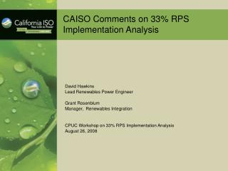 CAISO Comments on 33% RPS Implementation Analysis