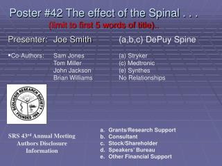 Poster #42 The effect of the Spinal . . . (limit to first 5 words of title)..