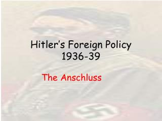 Hitler's Foreign Policy 1936-39