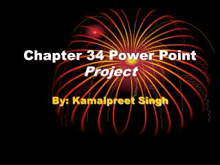Chapter 34 Power Point  Project