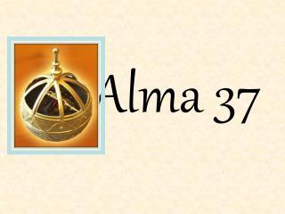 Alma 37
