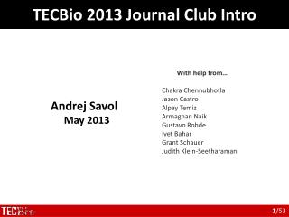 TECBio 2013 Journal Club Intro