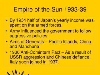 Empire of the Sun 1933-39