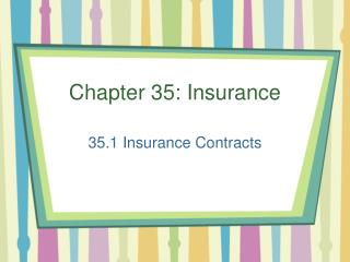 Chapter 35: Insurance