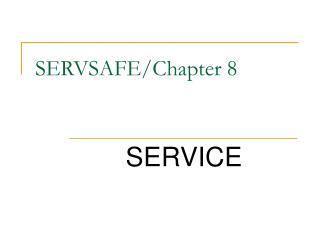 SERVSAFE/Chapter 8