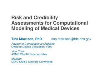 Risk and Credibility Assessments for Computational Modeling of Medical Devices