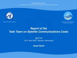 Report of the  Task Team on Satellite Communications Costs
