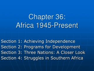 Chapter 36: Africa 1945-Present