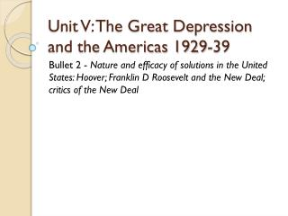 Unit V: The Great Depression and the Americas 1929-39