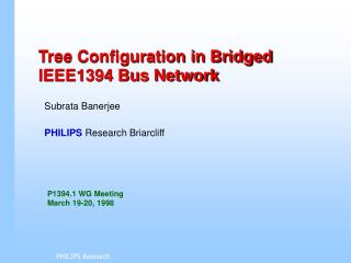 Tree Configuration in Bridged IEEE1394 Bus Network