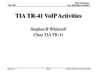 TIA TR-41 VoIP Activities