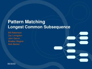 Pattern Matching Longest Common Subsequence