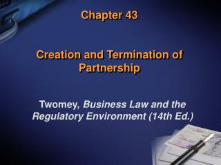 Chapter 43 Creation and Termination of Partnership
