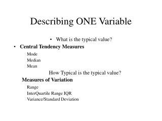 Describing ONE Variable