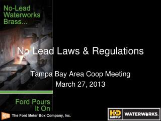 No Lead Laws & Regulations