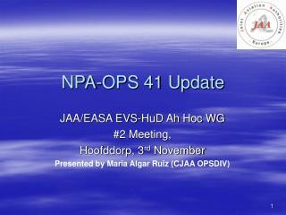 NPA-OPS 41 Update