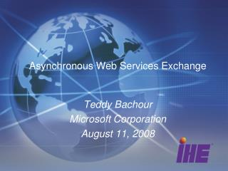 Asynchronous Web Services Exchange