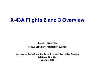 X-43A Flights 2 and 3 Overview