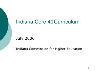 Indiana Core 40	Curriculum
