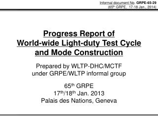 Progress Report of  World-wide Light-duty Test Cycle and Mode Construction