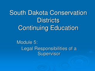 South Dakota Conservation Districts Continuing Education