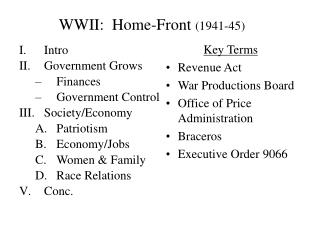 WWII:  Home-Front  (1941-45)