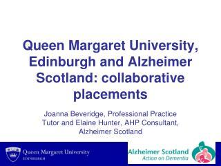 Queen Margaret University, Edinburgh and Alzheimer Scotland: collaborative placements