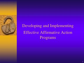 Developing and Implementing Effective Affirmative Action Programs