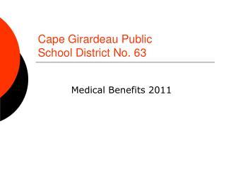 Cape Girardeau Public  School District No. 63