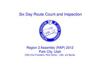 Six Day Route Count and Inspection