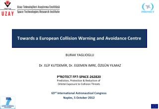 Towards a European Collision Warning and Avoidance Centre