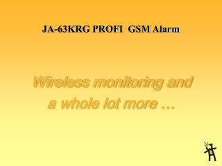 JA-63KRG PROFI  GSM Alarm