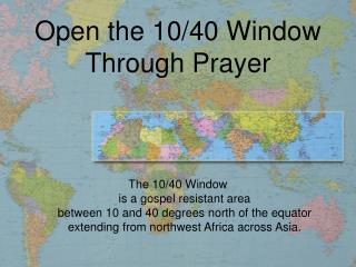 Open the 10/40 Window Through Prayer