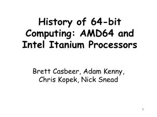 History of 64-bit Computing: AMD64 and Intel Itanium Processors