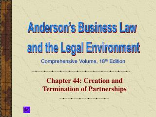Chapter 44: Creation and Termination of Partnerships